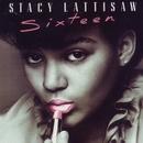 Sixteen/Stacy Lattisaw