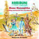 Hano Hanoqitho - Frühling und Osterzeit hier und anderswo/Karibuni mit Pit Budde & Josephine Kronfli