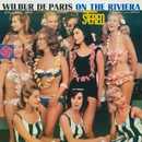 On The Riviera/Wilbur De Paris