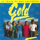 Le Train De Mes Souvenirs/Gold