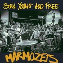 Born Young And Free/Marmozets
