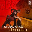 Tango Classics 379: Desaliento (Historical Recordings)/Francisco Lomuto