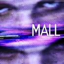 MALL (Music From The Motion Picture)/Chester Bennington