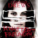 Schattenfreundin (Ungekürzte Fassung)/Christine Drews