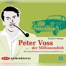 Peter Voss, der Millionendieb (Hörspiel)/Ewald G. Seeliger