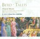 Byrd/Tallis: Choral Music/Choir of St John's College, Cambridge/George Guest