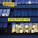 Going Through Hell/The Streets