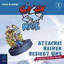 Die coolen Haie - Attacke! Keiner besiegt uns/Peter M. Hetzel