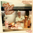 Double Chill Burger (Best of)/Akhénaton