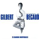 Beaucoup de Bécaud - 20 chansons indispensables/Gilbert Bécaud