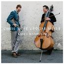 Bass & Mandolin/Chris Thile & Edgar Meyer