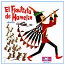 El Flautista de Hamelin/El Flautista de Hamelin