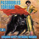 Pasodobles Toreros/Ricardo Soto y Su Banda Taurina
