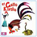 El Gallo Kiriko/El Gallo Kiriko