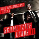 Schmutzige Euros II/King Orgasmus One & Silla