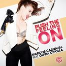 Push the Feeling On (feat. Olivia Cipolla)/Marcos Carnaval