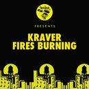 Fires Burning/Kraver