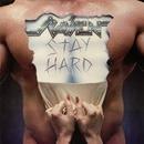 Stay Hard/Raven