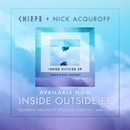Inside Outside Remixes/Chiefs x Nick Acquroff