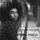 Forgive Yourself/Inna Modja