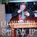 Split Remix EP/Kakkmaddafakka