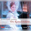Die Kameliendame (Hörspiel)/Alexandre Dumas