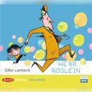 Herr Röslein (Hörspiel)/Silke Lambeck