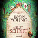 Die Blutschrift (Gekürzt)/Robyn Young