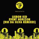 Event Horizon - Rui Da Silva Remixes/Lisbon Kid