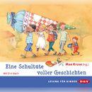 Eine Schultüte voller Geschichten/Max Kruse