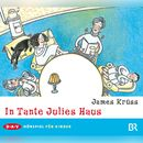 In Tante Julies Haus/James Krüss