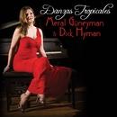 Danzas Tropicales/Meral Guneyman & Dick Hyman