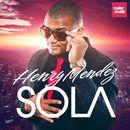 Sola/Henry Mendez