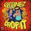 Drop It/Qulinez