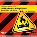 Sorry, Ihr Hotel ist abgebrannt/Antje Blinda, Stephan Orth