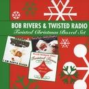 Bob Rivers & Twisted Radio - Twisted Christmas Boxed Set/Bob Rivers