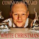 White Christmas/Common Richard