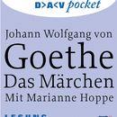 Das Märchen/Johann Wolfgang von Goethe