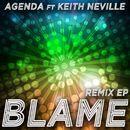 Blame [feat. Keith Neville] (Remix EP)/Agenda
