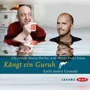 Kängt ein Guru/Robert Gernhardt, Christian Morgenstern, Joachim Ringelnatz, Kurt Tucholsky