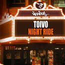 Night Ride/Toivo