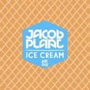 Ice Cream/Jacob Plant
