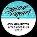 Just Us/Joey Washington & The Men's Club