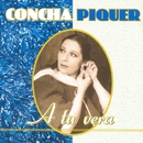 A Tu Vera/Concha Piquer