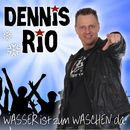 Wasser ist zum Waschen da (Aprés Ski)/Dennis Rio