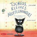 Tschüss, kleines Muffelmonster!/Julia Boehme