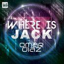 Where Is Jack?/Omar Diaz
