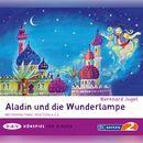 Aladin und die Wunderlampe/Bernhard Jugel