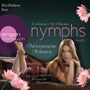 Nymphs, Band 1.1: Verführerischer Vollmond (Ungekürzte Fassung)/Sari Luhtanen, Miikko Oikkonen