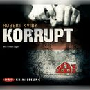 Korrupt/Robert Kviby